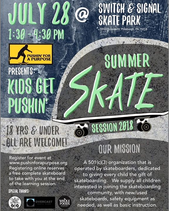 Get Kids Pushin' Summer Skate Session 2018! Visit to register to skate and reserve…